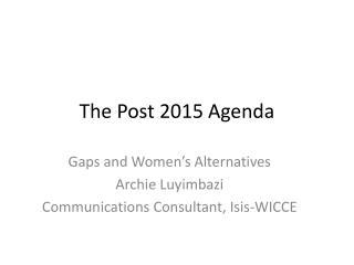 The Post 2015 Agenda