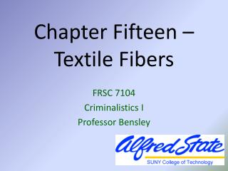 Chapter Fifteen –  Textile Fibers
