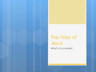 The Titles of Jesus