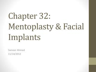 Chapter 32: Mentoplasty & Facial Implants