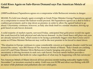 Gold Rises Again on Safe-Haven Demand says Pan American Meta