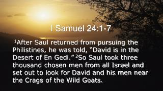 I Samuel 24:1-7