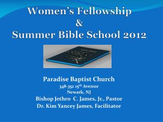 Women�s Fellowship & Summer Bible School 2012