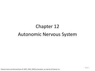 Chapter 12 Autonomic Nervous System