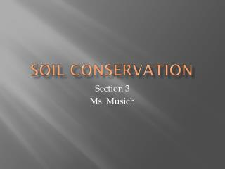 Soil Conservation