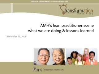 AMH s lean practitioner scene what we are doing  lessons learned