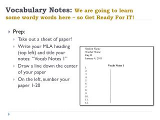 Vocabulary Notes: We are going to learn some wordy words here – so Get Ready For IT!