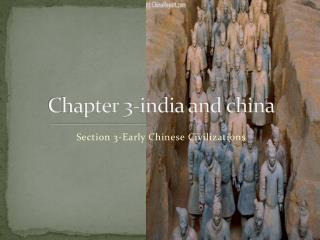 Chapter 3-india and china