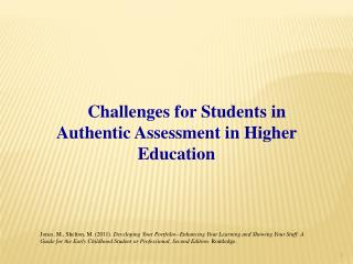Challenges for Students in Authentic Assessment in Higher  Education