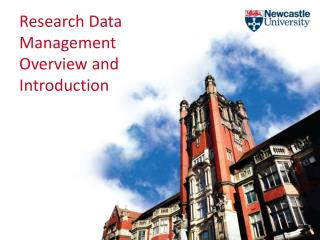 Research Data Management Overview and Introduction