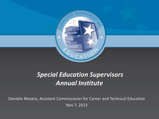 Special Education Supervisors Annual Institute
