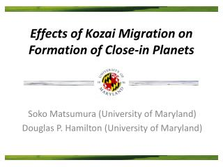 Effects of  Kozai  Migration on Formation of Close-in Planets