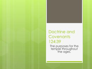 Doctrine and Covenants 124:39
