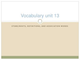 Vocabulary unit 13