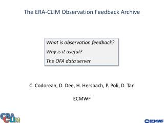 The ERA-CLIM Observation Feedback Archive