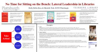 No Time for Sitting on the Bench: Lateral Leadership in Libraries
