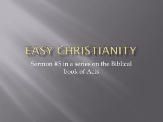 Easy Christianity