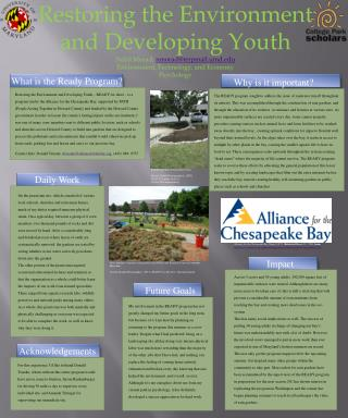 Restoring the Environment and Developing Youth Nabil  Morad ,  nmorad@terpmail.umd.edu