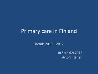 Primary care  in Finland