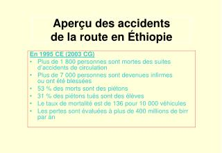Aper u des accidents  de la route en  thiopie