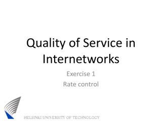 Quality of Service in Internetworks