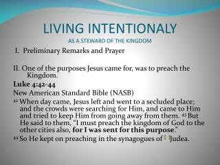 LIVING INTENTIONALY AS A STEWARD OF THE KINGDOM