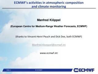 ECMWF's activities  in  atmospheric composition  and  climate  monitoring