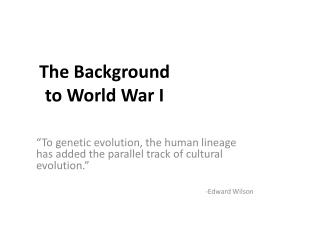 The Background to World War I