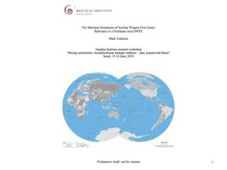 THE MARITIME DIMENSION OF NWFZs: RELEVANCE TO A NE ASIA NWFZ