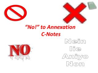 """No!"" to Annexation  C-Notes"