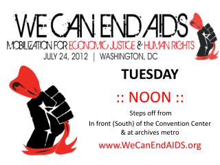 TUESDAY :: NOON ::  Steps off from In front (South) of the Convention Center & at archives metro