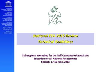 National EFA 2015 Review Technical Guidelines