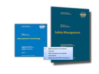 SMS provisions for Aviation Training  SMS provisions for medical assessment