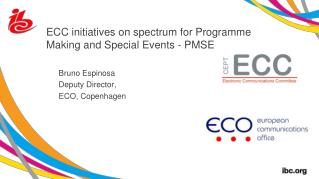 ECC initiatives on spectrum for Programme Making and Special Events - PMSE