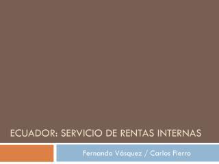 Ecuador: servicio de rentas internas