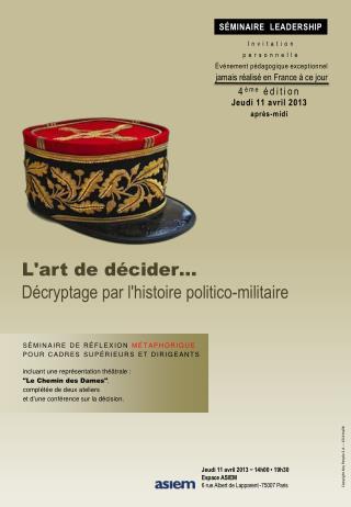L'art de décider… Décryptage par l'histoire politico-militaire
