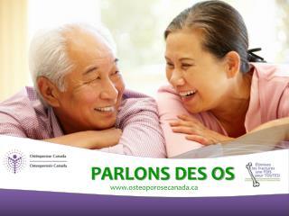 PARLONS DES OS