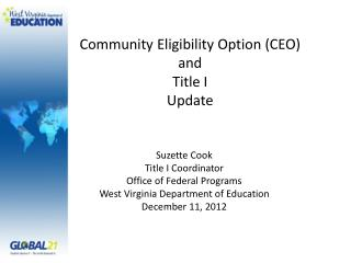Community Eligibility Option (CEO) and  Title I Update
