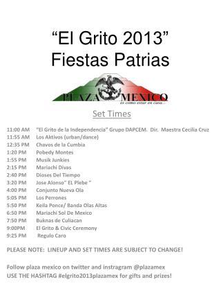 """""""El  Grito  2013"""" Fiestas  Patrias"""