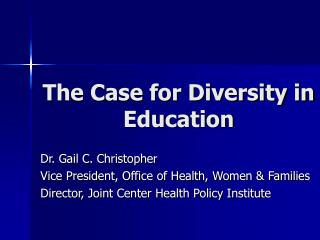 The Case for Diversity in Education