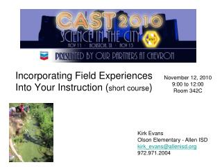 Incorporating Field Experiences Into Your Instruction ( short course )