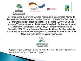 Presentado por:  Luz Alcántara  Analista de Gestión, Soporte Técnico del proyecto