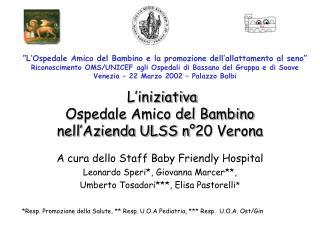 L iniziativa  Ospedale Amico del Bambino  nell Azienda ULSS n 20 Verona