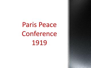 Paris Peace Conference 1919