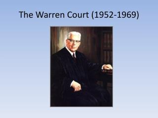 The Warren Court (1952-1969)