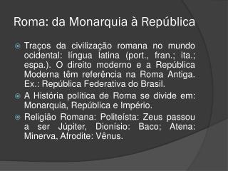 Roma: da Monarquia à República