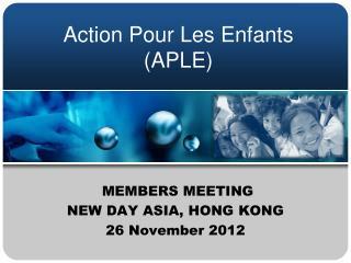 Action Pour Les Enfants (APLE)