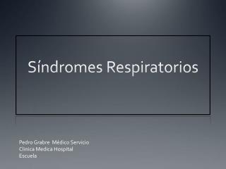 S�ndromes Respiratorios