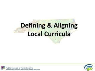 Defining & Aligning Local Curricula