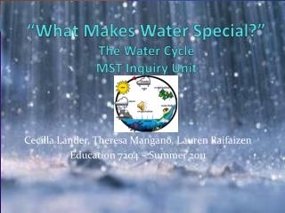 """What Makes Water Special?"" The Water Cycle  MST Inquiry Unit"